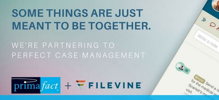 Complete case management for PI with Primafact and Filevine